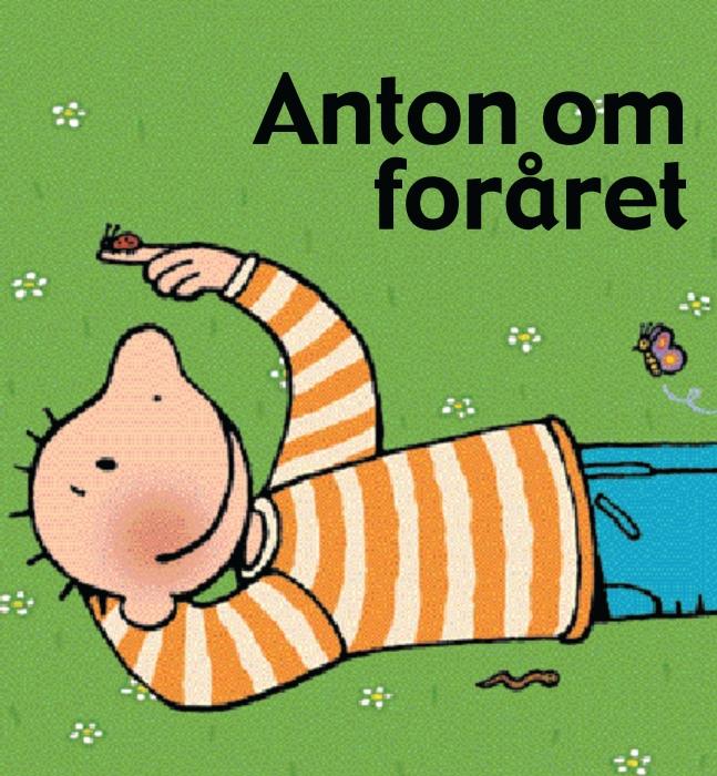 Image of Anton om foråret (E-bog)