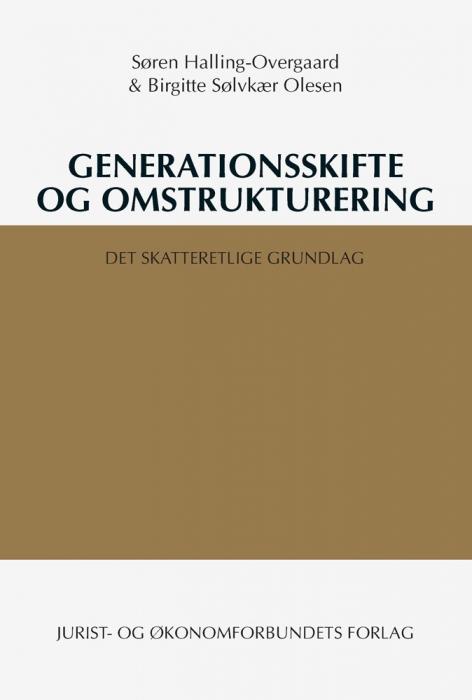 søren halling-overgaard Generationsskifte og omstrukturering (e-bog) på bogreolen.dk