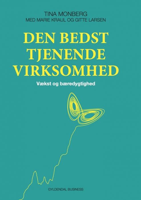 Den bedst tjenende virksomhed (e-bog) fra tina monberg på bogreolen.dk