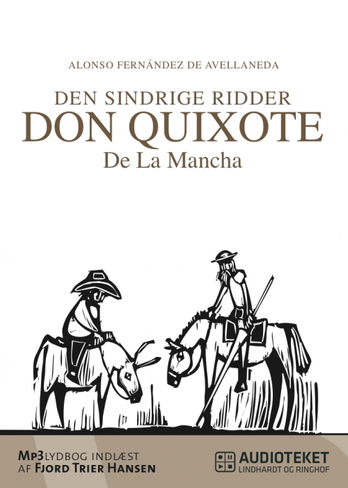 Image of Den sindrige ridder don Quixote de la Mancha, bind 1½ (Lydbog)