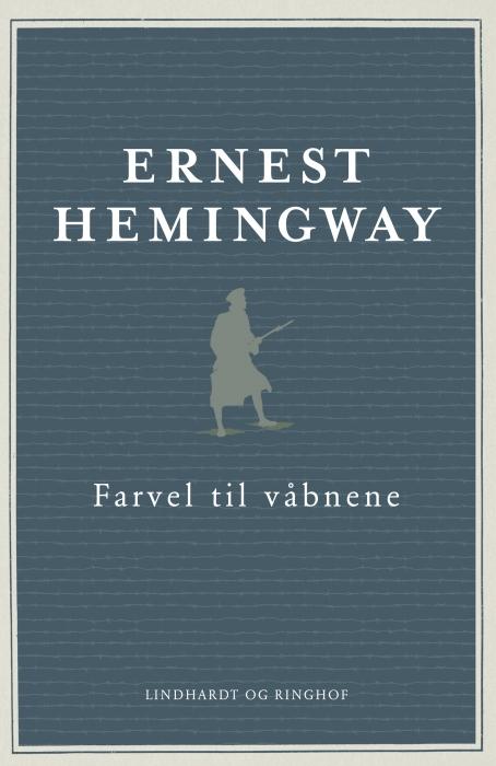 Farvel til våbnene (e-bog) fra ernest hemingway på bogreolen.dk