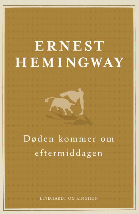 Døden kommer om eftermiddagen (e-bog) fra ernest hemingway på bogreolen.dk