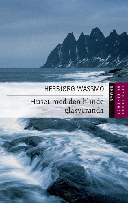 herbjørg wassmo – Huset med den blinde glasveranda (e-bog) på bogreolen.dk