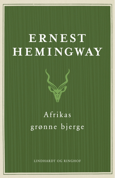 ernest hemingway Afrikas grønne bjerge (e-bog) fra bogreolen.dk