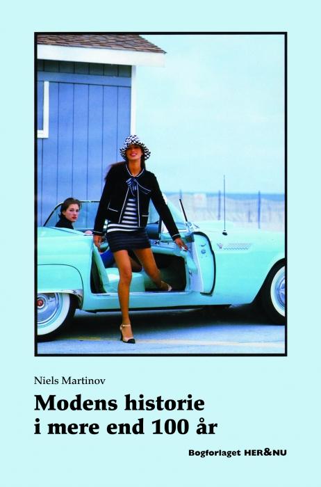 niels martinov Modens historie i mere end 100 år (e-bog) på bogreolen.dk