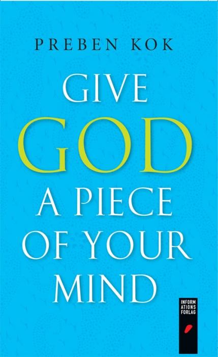 sune de souza schmidt-madsen – Give god a piece of your mind (e-bog) på bogreolen.dk