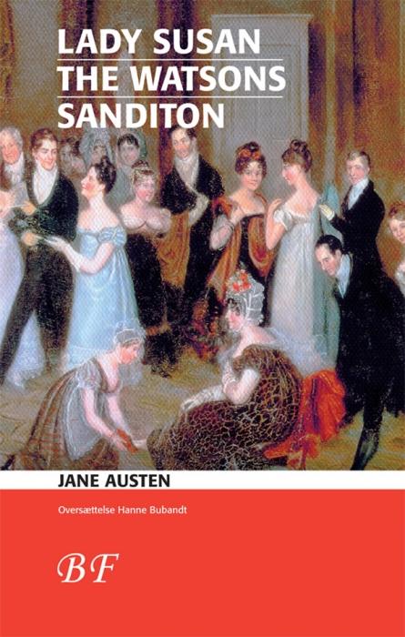 jane austen Lady susan * the watsons * sanditon (e-bog) på bogreolen.dk