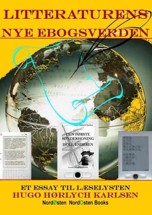 hugo hørlych karlsen – Litteraturens nye ebogsverden (e-bog) fra bogreolen.dk