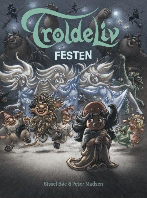 sissel bøe Troldeliv 5 - festen (lydbog) på bogreolen.dk