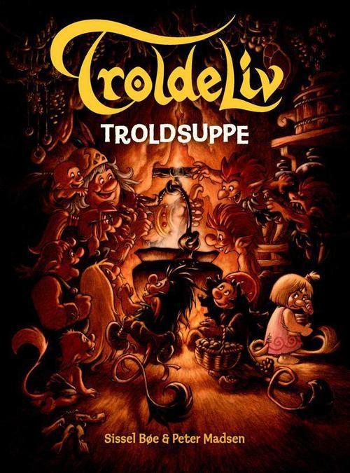 Troldeliv 9 - troldsuppe (lydbog) fra sissel bøe fra bogreolen.dk