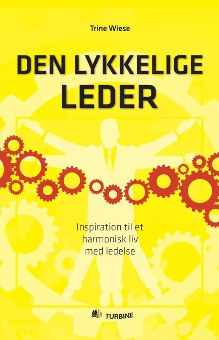 Den lykkelige leder (e-bog) fra trine wiese på bogreolen.dk