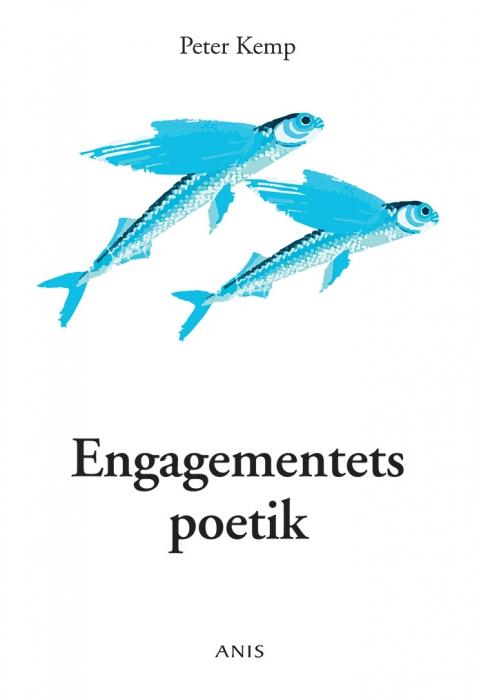 engagementets poetik (e-bog) fra peter kemp