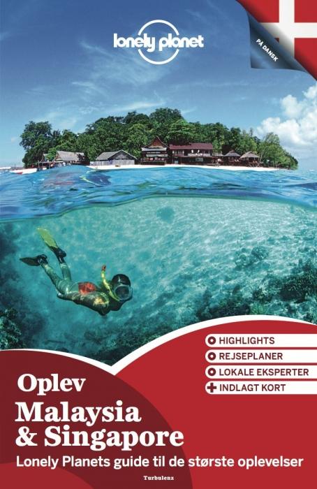 lonely planet Oplev malaysia & singapore (lonely planet) (e-bog) på bogreolen.dk