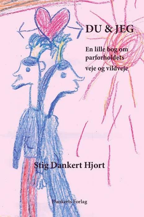 stig dankert hjort Du og jeg (e-bog) fra bogreolen.dk