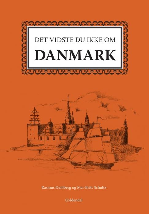Det vidste du ikke om danmark (e-bog) fra rasmus dahlberg fra bogreolen.dk