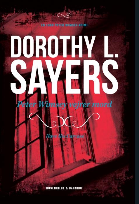 dorothy l. sayers – Peter wimsey vejrer mord (e-bog) fra bogreolen.dk