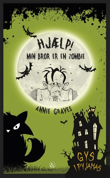 Hjælp! min bror er en zombie (e-bog) fra annie graves på bogreolen.dk