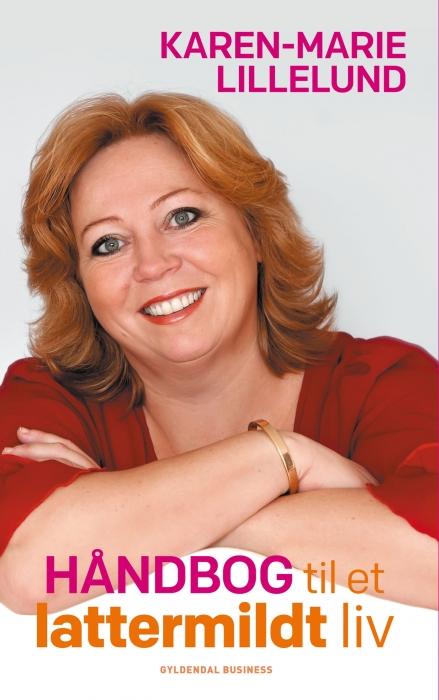 Håndbog til et lattermildt liv (e-bog) fra karen-marie lillelund fra bogreolen.dk