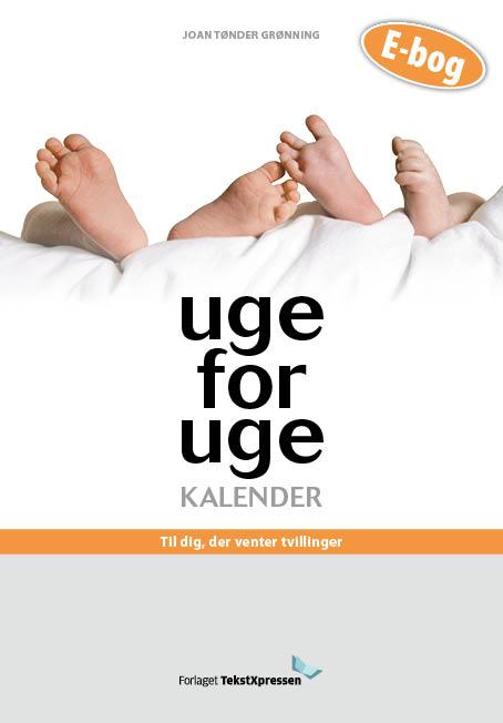 Uge-for-uge-kalender - til dig, der venter tvillinger (e-bog) fra joan tønder grønning på bogreolen.dk