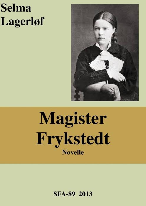 selma lagerløf Magister frykstedt (e-bog) på bogreolen.dk
