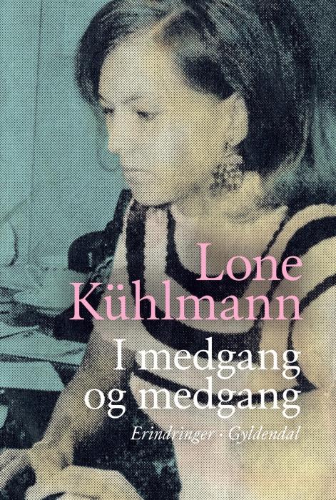 lone kühlmann I medgang og medgang (e-bog) på bogreolen.dk