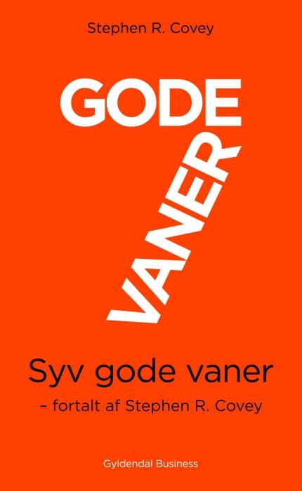 Image of   7 gode vaner (kort udgave) (E-bog)