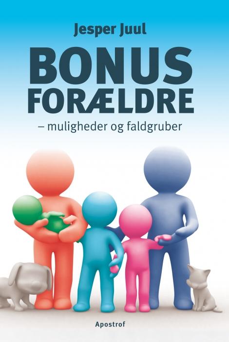 jesper juul – Bonusforældre (e-bog) fra bogreolen.dk
