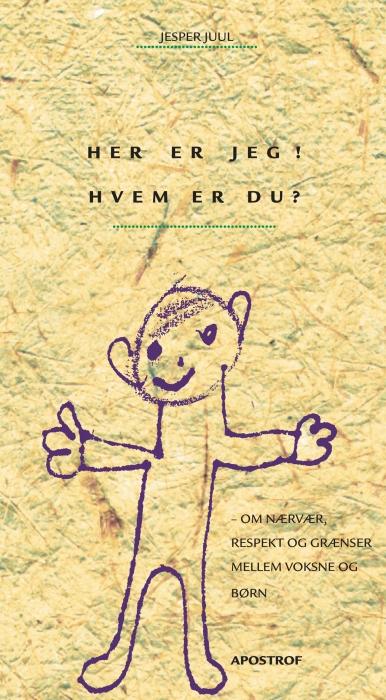 Her er jeg! hvem er du? (e-bog) fra jesper juul fra bogreolen.dk