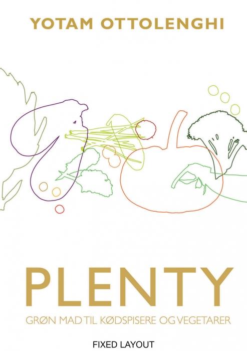 PLENTY - Grøn mad til kødspisere og vegetarer (E-bog)