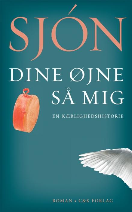 sjón – Dine øjne så mig (e-bog) på bogreolen.dk