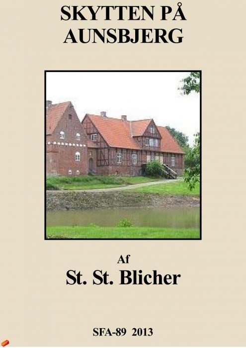 st. st. blicher – Skytten på aunsbjerg (e-bog) på bogreolen.dk