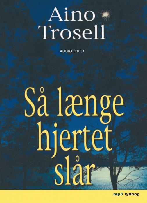Image of Så længe hjertet slår (Lydbog)
