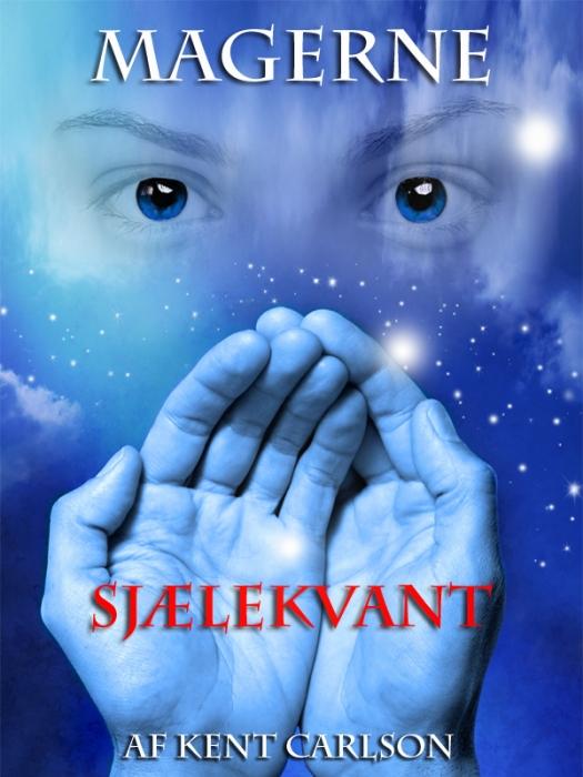 Magerne 1 - sjælekvant (e-bog) fra kent carlson på bogreolen.dk
