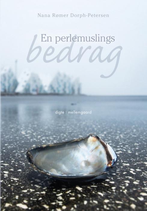 nana rømer dorph-petersen En perlemuslings bedrag (e-bog) fra bogreolen.dk