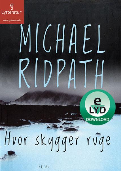 michael ridpath – Hvor skygger ruge (lydbog) på bogreolen.dk