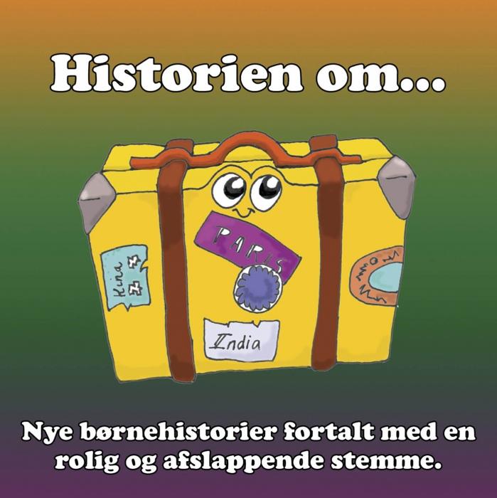 Historien om... 1  -  afslappende fortællinger for børn og barnlige sjæle (lydbog) fra stig seberg fra bogreolen.dk