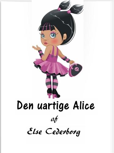 else cederborg Den uartige alice (e-bog) fra bogreolen.dk