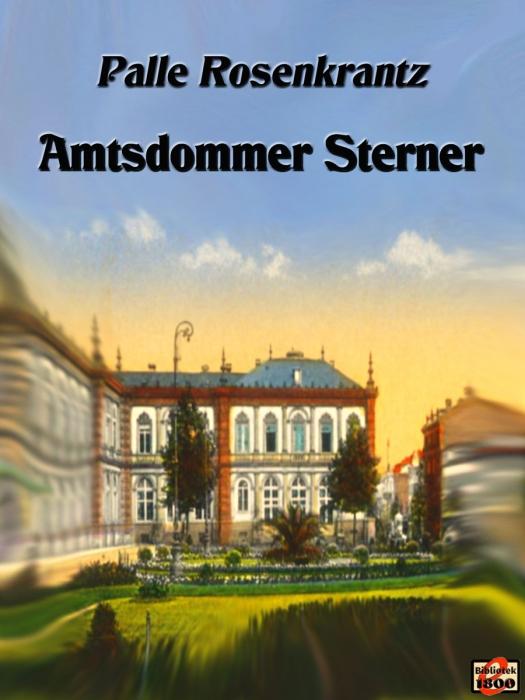 palle rosenkrantz – Amtsdommer sterner (e-bog) fra bogreolen.dk