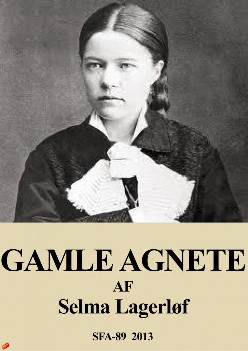 Gamle agnete (e-bog) fra selma lagerløf på bogreolen.dk