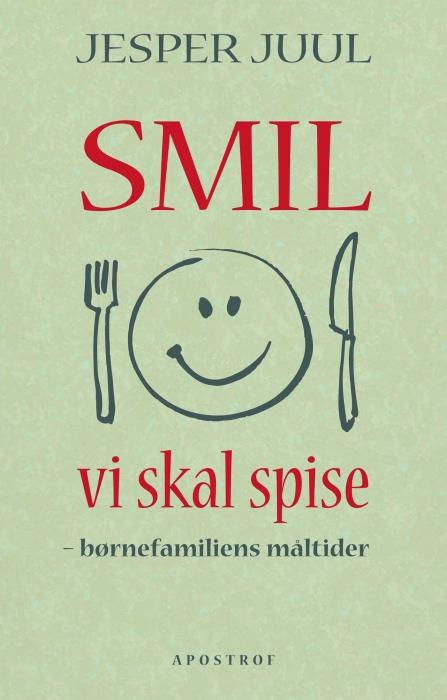 jesper juul – Smil vi skal spise (e-bog) på bogreolen.dk