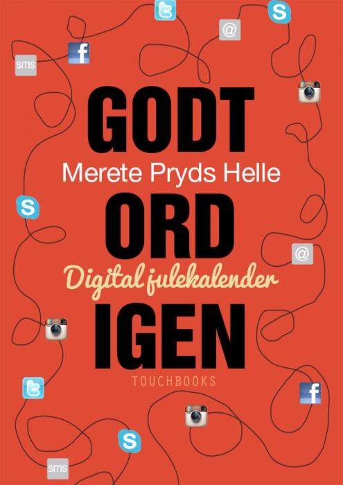 Godt ord igen (e-bog) fra merete pryds helle på bogreolen.dk