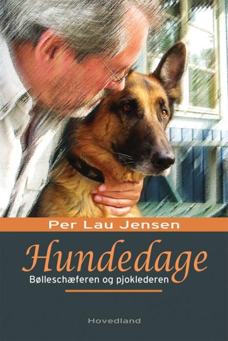 Hundedage (e-bog) fra per lau jensen på bogreolen.dk