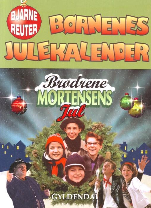 bjarne reuter – Børnenes julekalender (e-bog) på bogreolen.dk