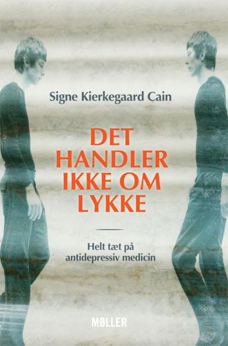 Det handler ikke om lykke (e-bog) fra signe kierkegaard cain fra bogreolen.dk