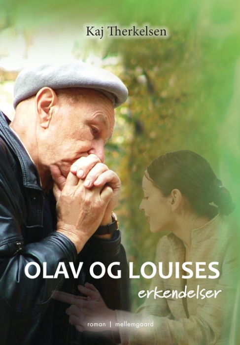 kaj therkelsen Olav og louises erkendelser (e-bog) fra bogreolen.dk