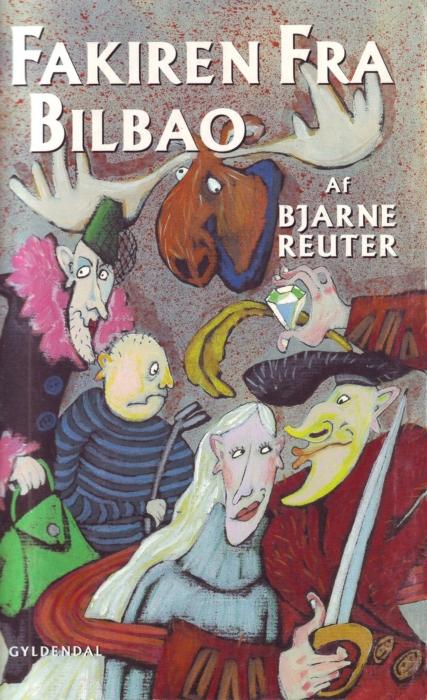 bjarne reuter Fakiren fra bilbao (e-bog) på bogreolen.dk