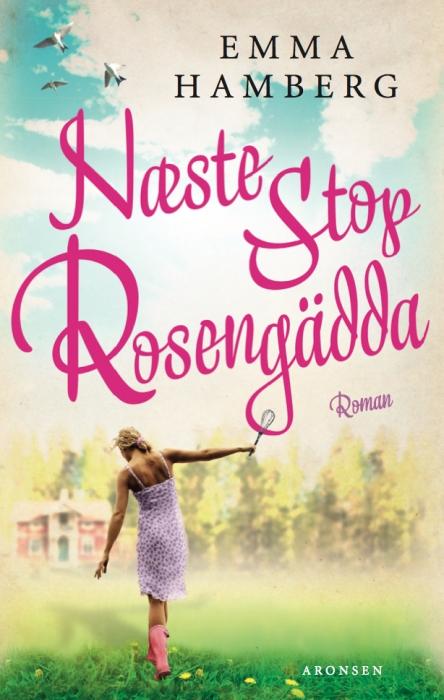 Næste stop rosengädda (lydbog) fra emma hamberg på bogreolen.dk