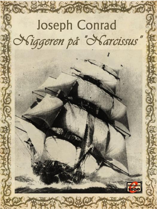 "joseph conrad Niggeren på ""narcissus"" (e-bog) fra bogreolen.dk"