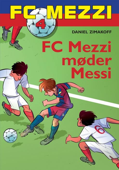 daniel zimakoff Fc mezzi 4: fc mezzi møder messi (e-bog) på bogreolen.dk