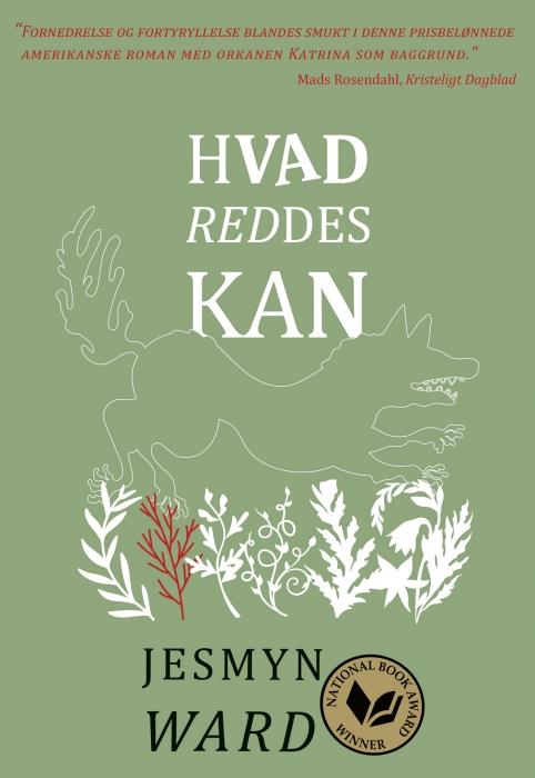 jesmyn ward Hvad reddes kan (e-bog) på bogreolen.dk